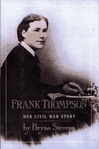 Frank Thompson: Her Civil War Story