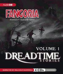 Dreadtime Stories: Volume 1: From Fangoria