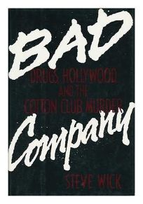 Bad Company: Drugs