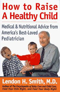 How to Raise a Healthy Child