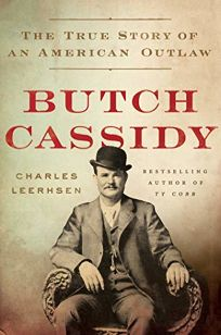 Butch Cassidy: The True Story of an American Outlaw