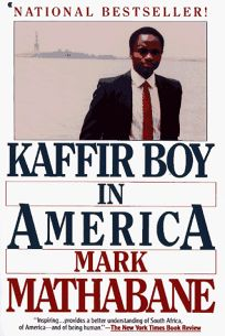Kaffir Boy in America: An Encounter with Apartheid