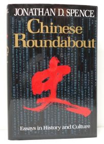 Chinese Roundabout: Essays in History and Culture