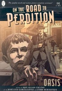 ON THE ROAD TO PERDITION: Book One: Oasis