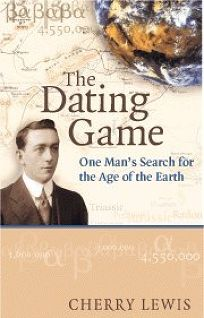 The Dating Game: One Mans Search for the Age of the Earth