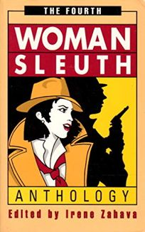 The Fourth Womansleuth Anthology: Contemporary Mystery Stories by Women