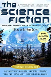 The Years Best Science Fiction: Twenty-second Annual Collection