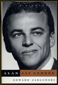 Nonfiction Book Review: Alan Jay Lerner: A Biography by Edward ...