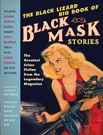 The Black Lizard Big Book of Black Mask Stories