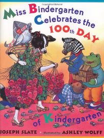 Miss Bindergarten Celebrates the 100th Day of Kindergarten
