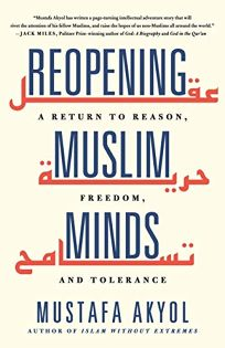 Reopening Muslim Minds: A Return to Reason