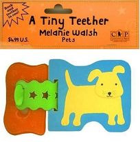 A Tiny Teether: Pets [With Removable Teething Ring]
