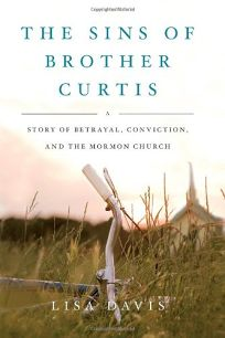 The Sins of Brother Curtis: A Story of Betrayal