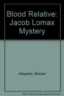 Blood Relative: A Jacob Lomax Mystery