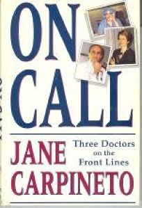 On Call: Three Doctors on the Front Line