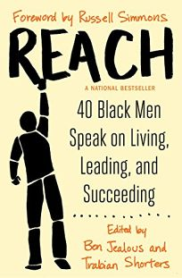 Reach: Black Men On Living