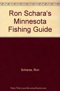 Ron Scharas Minnesota Fishing Guide