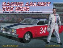 Racing Against the Odds: The Story of Wendell Scott