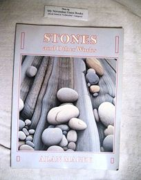 Stones and Other Works