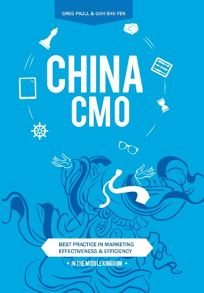 China CMO: Best Practices in Marketing Effectiveness and Efficiency