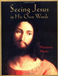 SEEING JESUS IN HIS OWN WORDS