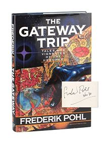 The Gateway Trip: Tales and Vignettes of the Heechee