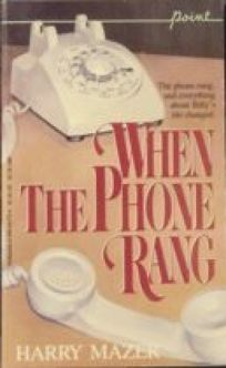 When the Phone Rang