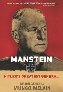 Manstein: Hitler%E2%80%99s Greatest General