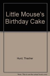 Little Mouses Birthday Cake
