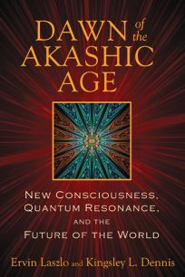 Dawn of the Akashic Age: New Consciousness