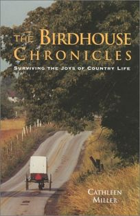 The Birdhouse Chronicles: Surviving the Joys of Country Life