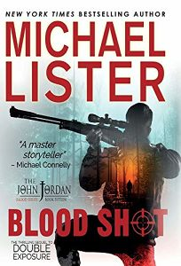 Blood Shot: A John Jordan Mystery