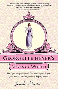 Georgette Heyers Regency World