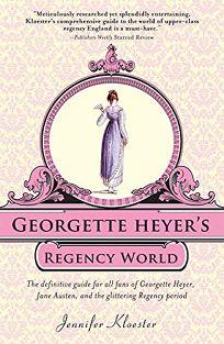 Georgette Heyers Regency World