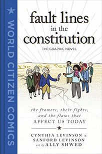 Fault Lines in the Constitution: The Graphic Novel