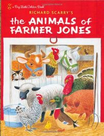 Richard Scarrys the Animals of Farmer Jones