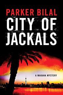 City of Jackals: A Makana Mystery