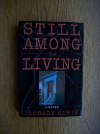 Still Among the Living: A Novel of Suspense