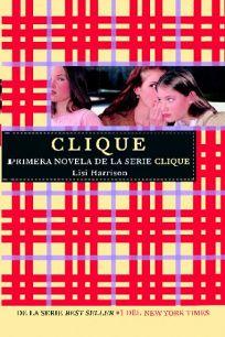 Clique = The Clique