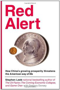 Red Alert: How Chinas Growing Prosperity Threatens the American Way of Life