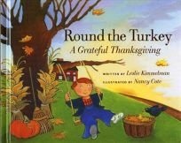 ROUND THE TURKEY: A Grateful Thanksgiving