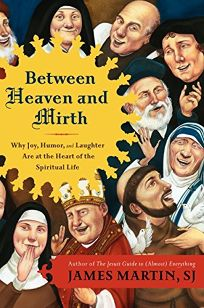 Between Heaven and Mirth: Why Joy