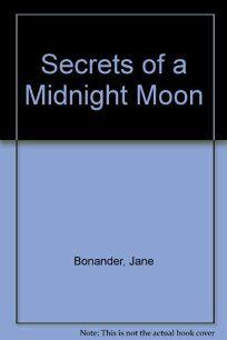 Secrets of a Midnight Moon
