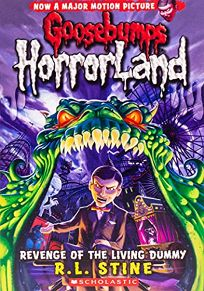 Goosebumps HorrorLand: #1: Revenge of the Living Dummy