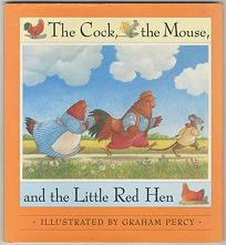 The Cock Moused the Little Red Hen: A Traditional Tale
