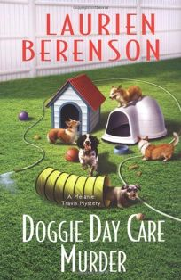 Doggie Day Care Murder: A Melanie Travis Mystery