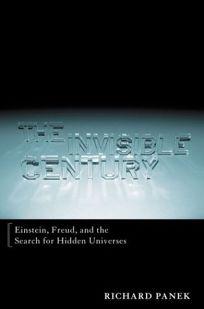 THE INVISIBLE CENTURY: Einstein