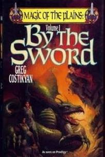 By the Sword: Magic of the Plains