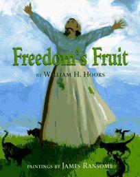 Freedoms Fruit