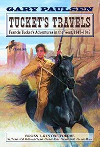Tuckets Travels: Francis Tuckets Adventures in the West